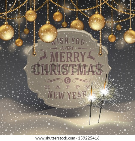 Vector illustration - sparklers, golden Christmas decoration and banner with holidays greeting - stock vector