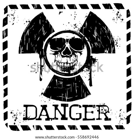 Vector illustration square grunge black and white symbol radiation to skull and lettering danger. Design for t-shirt or poster print