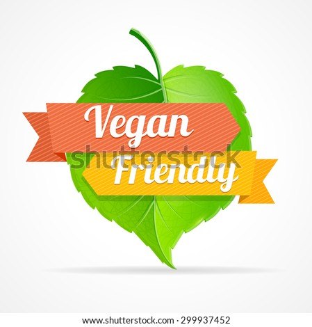 Vector illustration vegan friendly label can be used for restaurants and shops