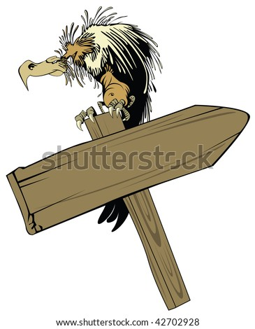 vector illustration: vulture, sitting on a wooden pointer - stock vector