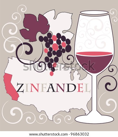 Vector illustration with decorative glass for California red wine - zinfandel on ornamental background with flourishes ornament and brunch of grapes