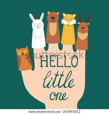 "Vector illustration with finger puppets. Different forest animals: rabbit, bear, fox, deer, owl and hand written text ""Hello little one"". Childish background. - stock vector"