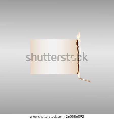 Vector illustration with fire 2 of 12. Burning  paper with burning match on light gray background - stock vector