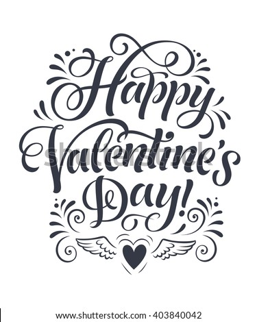 Vector illustration with hand-drawn lettering. Happy Valentine's Day inscription for invitation and greeting card, prints and posters. Holidays calligraphic design - stock vector