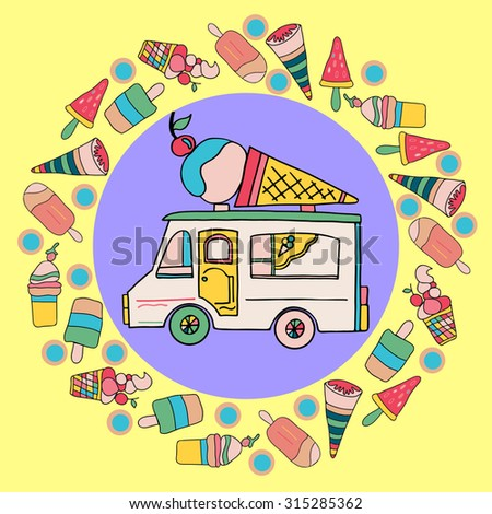 Vector illustration with ice- cream truck in colorful doodle style.