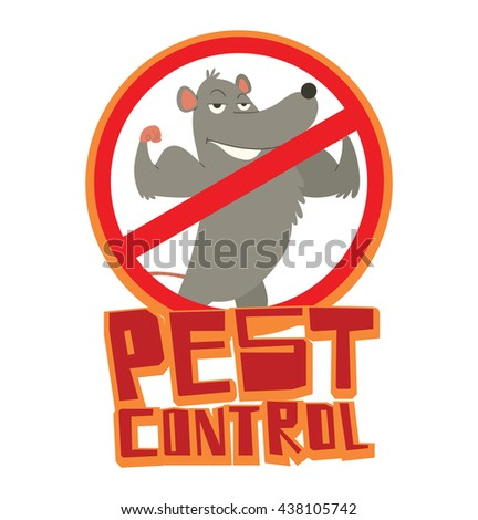 "Vector image of a round red crossed-out sign with cartoon image of a funny gray rat with a long pink tail standing and showing his biceps in the center on white background. Inscription ""Pest control""."