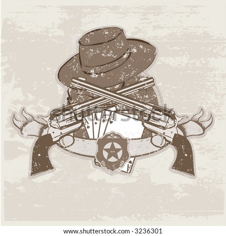 Vector insignia and banner with  two guns and  hat. Vector illustration - stock vector