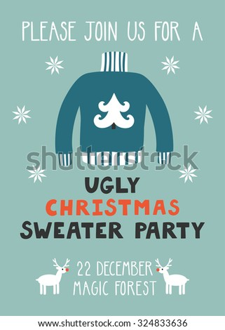 """Vector invitation template with ugly sweater, reindeer and text """"Please join us for a ugly Christmas sweater party"""". Funny holiday background. Vintage Christmas card. - stock vector"""