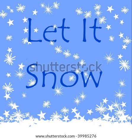 Vector Let It Snow - stock vector