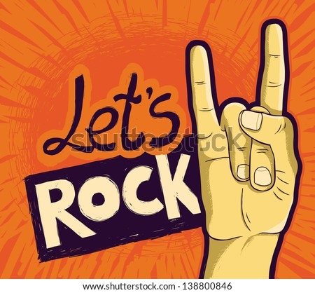Vector let's rock poster - with hand and lettering - stock vector