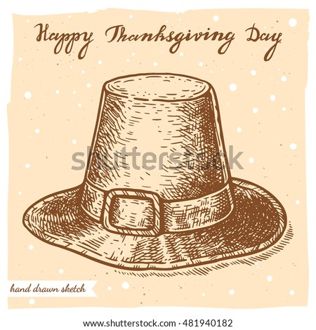 Vector linear illustration of the pilgrim hat and handwritten text Happy Thanksgiving Day. Hand drawn sketch of the top hat  on the textured paper background.