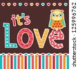 Vector love card or poster design with cute owl and vintage typography. It's Love. Great for Valentine's Day, engagement, wedding, anniversary, poster, social media, web banner. - stock photo