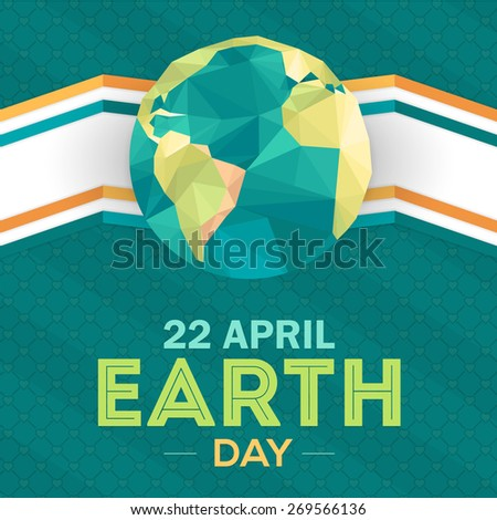 Vector Low Poly April 22 Earth Day Lettering and World Map  - stock vector