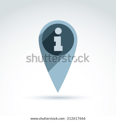 Vector map pointer with an info icon. Place location symbol, information sign, locality pointer. - stock vector