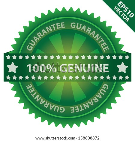 Vector : Marketing Campaign, Promotion or Business Concept Present By Green Glossy Badge With 100 Percent Genuine Label With Guarantee Text Around Isolated on White Background  - stock vector