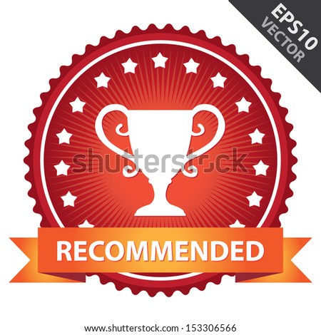 Vector : Marketing Campaign, Promotion or Business Concept Present By Red Glossy Badge With Orange Recommended Ribbon and Trophy Sign With Little Star Around Isolated on White Background - stock vector