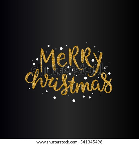 Vector Merry Christmas Text With Glitter Elements Shine Hand Drawn Letters Black And Gold