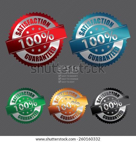 Vector : Metallic 100% Satisfaction Guarantee Badge, Icon, Sticker, Banner, Tag, Sign or Label - stock vector