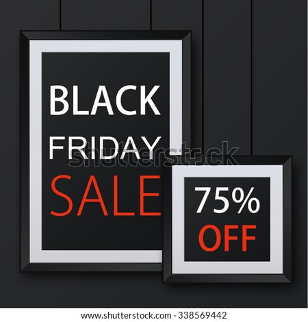 Vector modern black friday background. Blank picture frame template with shadow - stock vector