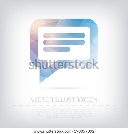 Vector modern blue speech bubble icon with colorful trendy and modern polygonal texture - stock vector