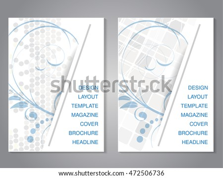 Vector modern brochure with floral design, flyer with grey dotted and squared background. Layout template. Aspect Ratio for A4 size. Poster of blue, grey and white color. Magazine cover.