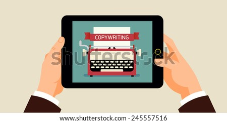 Vector modern flat background on hands holding tablet computer with typewriter and 'Copy writing' title icon on screen    Concept horizontal banner design on copy writing for business and industry - stock vector