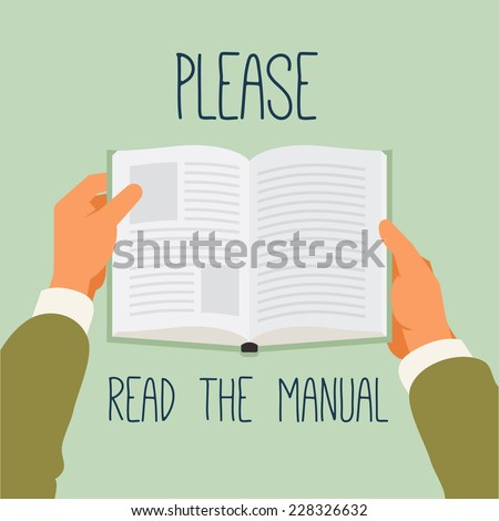 Vector modern flat style concept illustration on manual reading recommendation   Poster template on importance of reading user manual   Hands holding book - stock vector