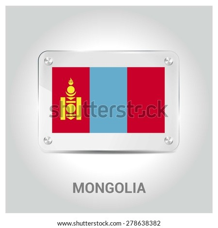 Vector Mongolia Flag glass plate with metal holders - Country name label in bottom - Gray background vector illustration