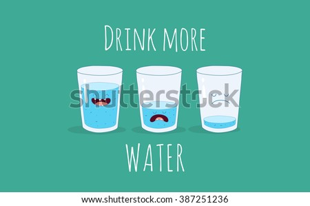 Vector motivation card with the inscription drink more water. Funny glass of water. Use for card, poster, banner, web design and print on t-shirt. Easy to edit. Vector illustration. - stock vector