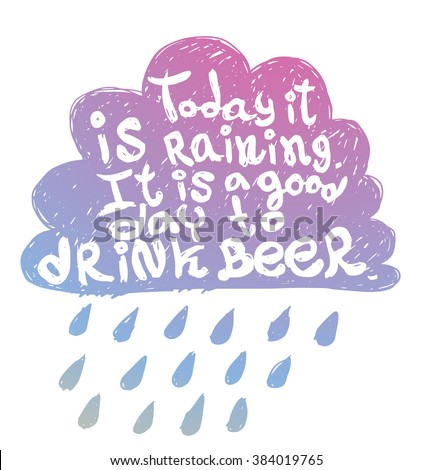 Awesome Vector Motivational Card With Cartoon Image Of A Lilac Silhouette Of Cloud  With Rain With White