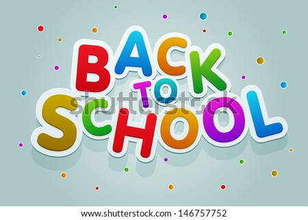 "Vector multicolored ""Back to School"" text. - stock vector"