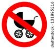 Vector no baby carriage sign - stock vector