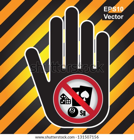 Vector : No Gambling Prohibited Sign Present By Hand With No Gambling Sign Inside in Caution Zone Dark and Yellow Background - stock vector