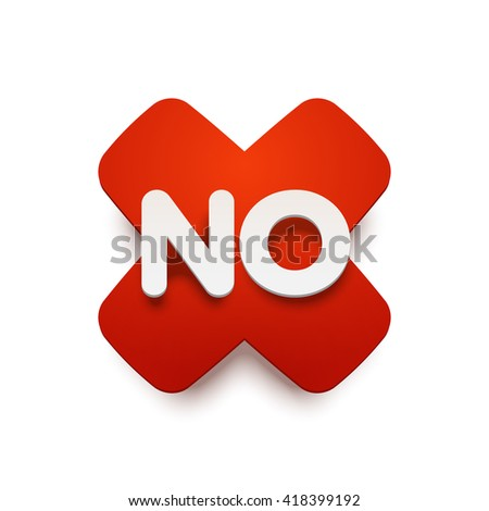 Vector NO label upon a red sticker.. Realistic material style with shadow. Isolated illustration. - stock vector