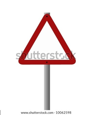 Vector of a triangular road sign left blank to add your own warning.