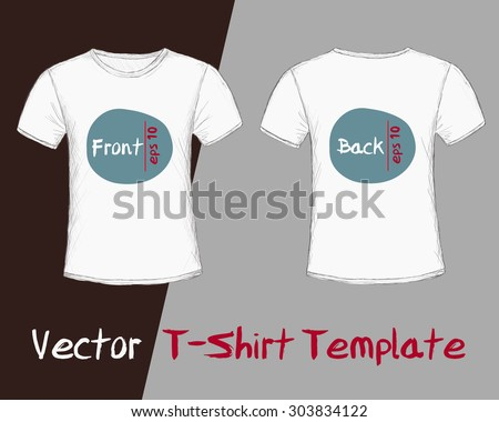 Vector of T-Shirt Template - male, front and back view. Hand drawn, a sample design added, retro style. Easy to add and present your design. Eps 10 - stock vector