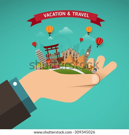 Vector of world travel and Holidays concept. Hand hold with famous monument around the world. - stock vector
