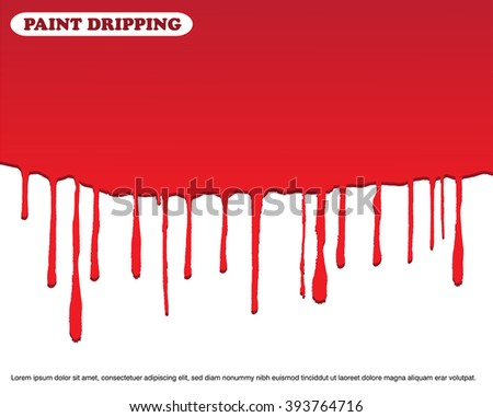 Vector paint dripping.Paint drips background.