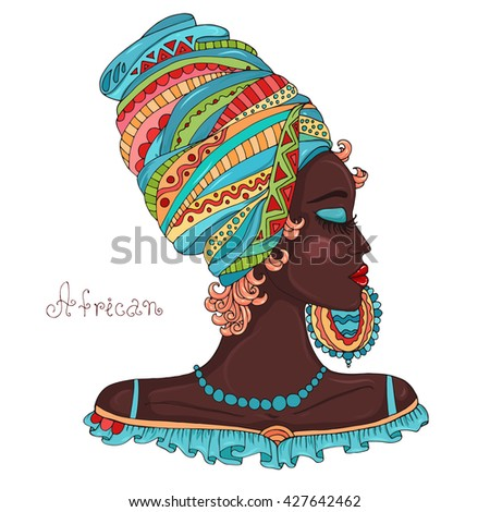 Vector painted portrait in profile of a beautiful African girl in a scarf drape with ornament on her head and a large earring. Original hand drawn inscription African. Isolated on a white background - stock vector