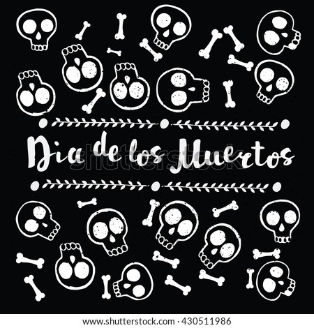 Vector pattern of skull cute pattern, Mexican day of the dead, lettering. Dia de los Muertos - stock vector