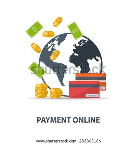 Vector payment online concept with money, coins,credit cards,earth and text Payment online over white in flat style