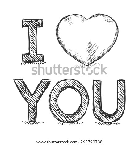 Vector pencil sketch illustration i love you