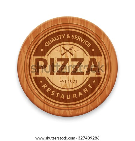 Vector pizza restaurant label on wooden round cutting board - stock vector