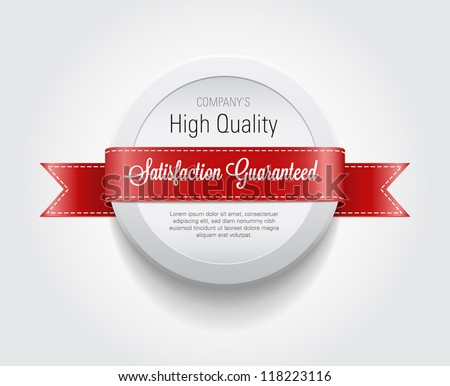 """Vector plastic round badge / banner decorated with red ribbon, """"Satisfaction Guaranteed"""" - stock vector"""