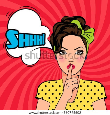 Vector pop art woman asking for silence with the finger on her lips. Shhh text in speech bubble. - stock vector