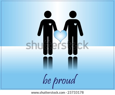 vector postcard - BE PROUD - gay loving men concept - stock vector
