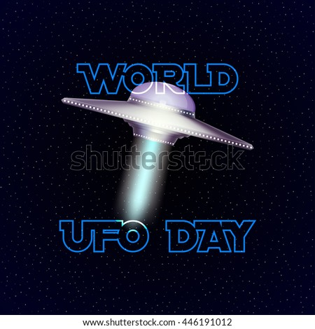 Vector poster for world ufo day with aliens spaceship. - stock vector
