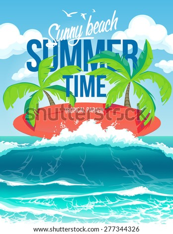 Vector poster summer time and sunny beach - stock vector