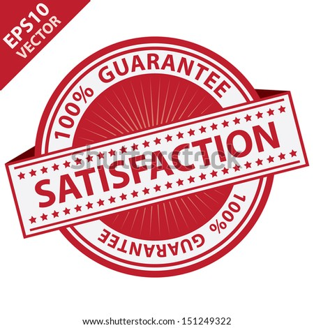Vector : Promotional Sale Tag, Sticker or Badge, Present By Red Satisfaction Label With 100 Percent Guarantee Text Around Isolated on White Background  - stock vector