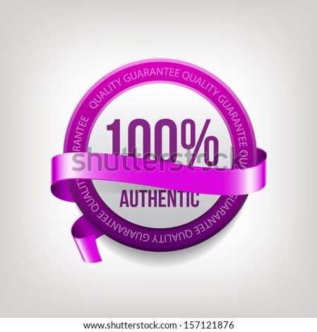"Vector purple round plastic badges with decorative ribbons, ""100% authentic"""